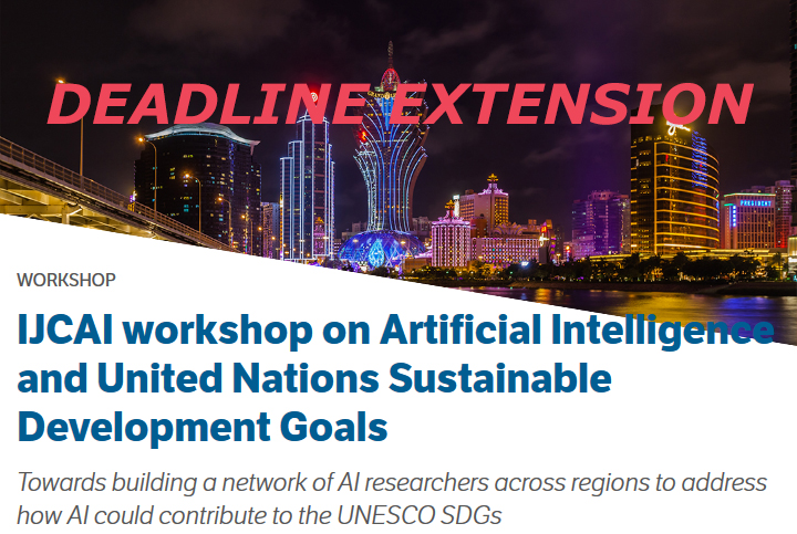 Extension to IJCAI workshop on Artificial Intelligence and United Nations Sustainable Development Goals