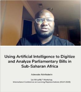 Adewale Akinfaderin - Using Artificial Intelligence to Digitize Parliamentary Bills in Sub-Saharan Africa